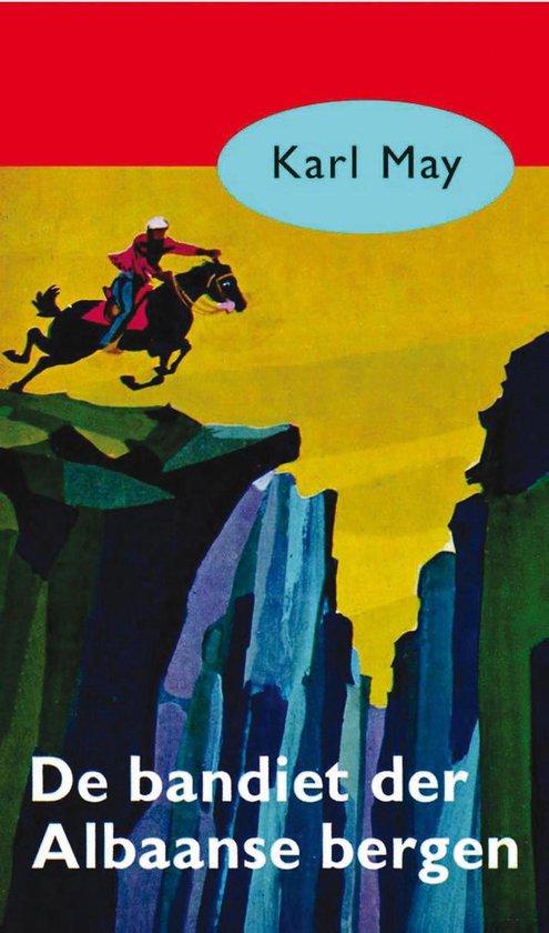 Karl May 21 - De bandiet der Albaanse bergen - Karl May |