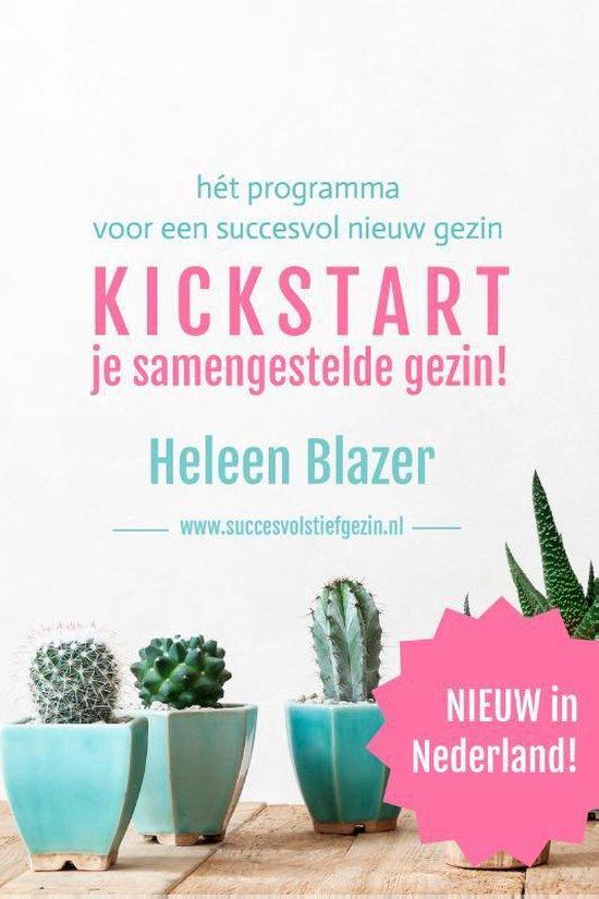 Kickstart je samengestelde gezin! - Heleen Blazer  