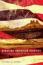 Boek cover Debating American Identity van Linda C. Noel