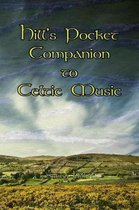 Hill's Pocket Companion to Celtic Music