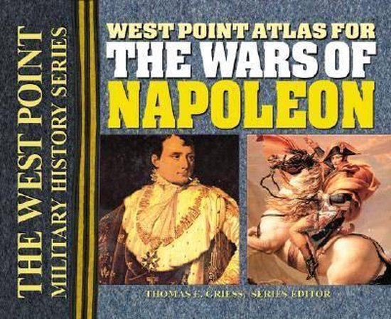 Boek cover The West Point Atlas for the Wars of Napoleon van Thomas E. Greiss (Paperback)