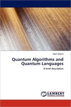 Quantum Algorithms and Quantum Languages