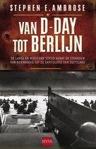 Boek cover Van D-Day tot Berlijn van Stephen E Ambrose (Onbekend)
