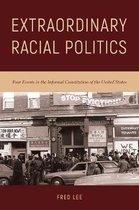 Extraordinary Racial Politics