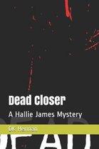 Dead Closer