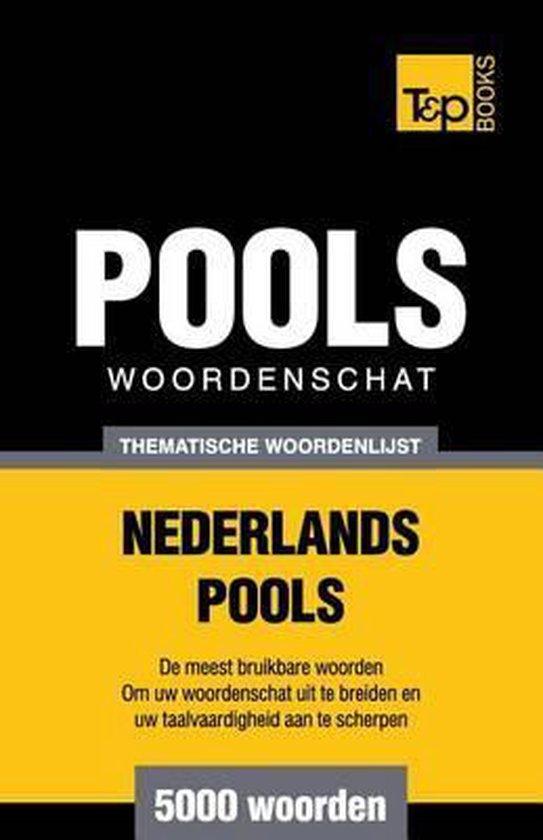 Thematische woordenschat nederlands-pools - 5000 woorden - Andrey Taranov |