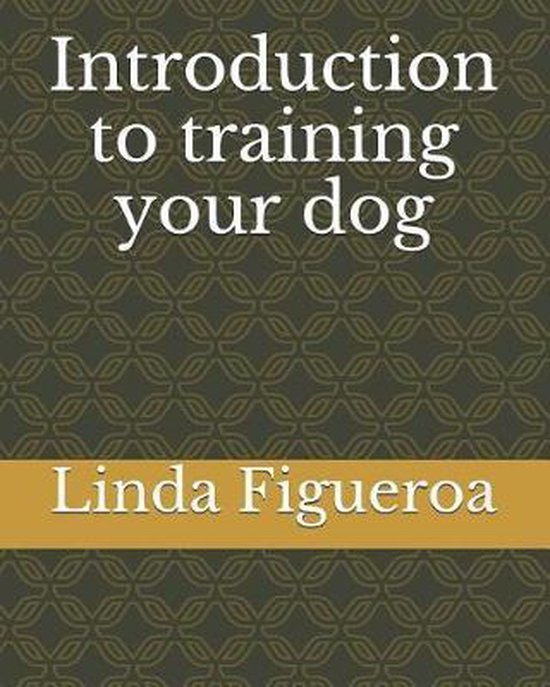 Introduction to training your dog