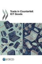 Trade in counterfeit ICT goods
