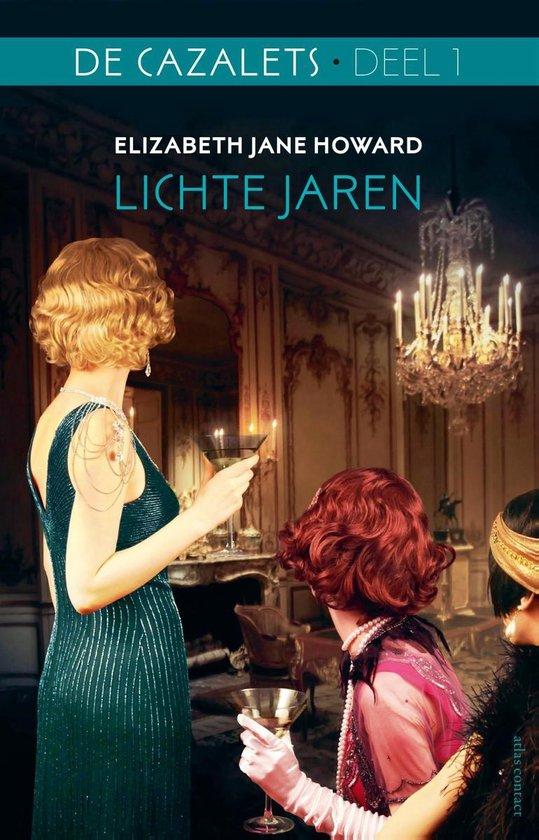 De Cazalets 1 - Lichte jaren - Elizabeth Jane Howard |