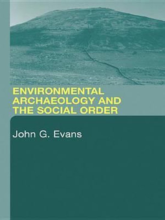 Environmental Archaeology and the Social Order