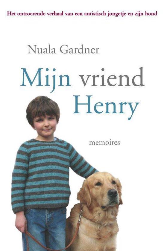 Mijn vriend Henry - Nuala Gardner |
