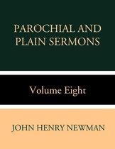 Boek cover Parochial and Plain Sermons Volume Eight van John Henry Newman