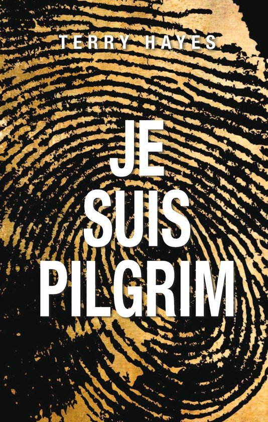 Boek cover Je suis Pilgrim van Terry Hayes (Onbekend)