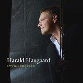 Harald Haugaard - Lys Og Forfald