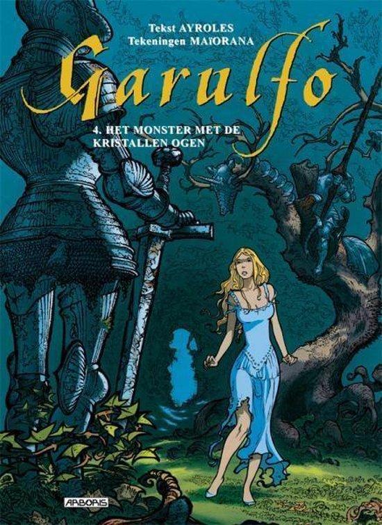Garulfo Hc04. het monster met de kristallen ogen - Ayroles Alain   Fthsonline.com