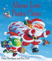 Aliens Love Panta Claus