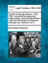The Life of George Mason, 1725-1792