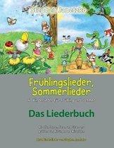 Fr hlingslieder, Sommerlieder - 40 Kinderlieder F r Fr hling Und Sommer