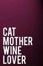 Cat Mother Wine Lover