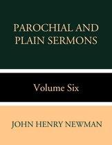 Boek cover Parochial and Plain Sermons Volume Six van John Henry Newman