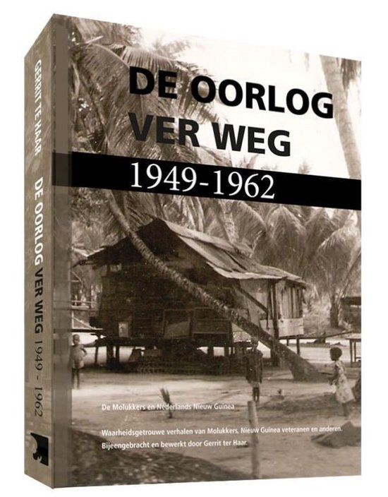De oorlog ver weg 1949-1962 2 - Gerrit Ter Haar |