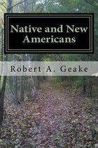 Native and New Americans