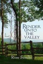 Render Unto the Valley