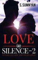 Love in Silence - 2