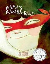 Mama's Masquerade