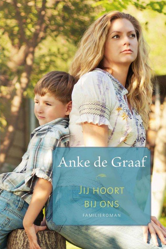 Boek cover Jij hoort bij ons van Anke de Graaf (Onbekend)