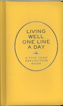 Living well - one line a day Reflection Book- Chronicle Books