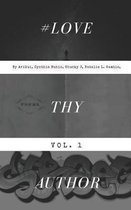 Love Thy Author Vol. 1