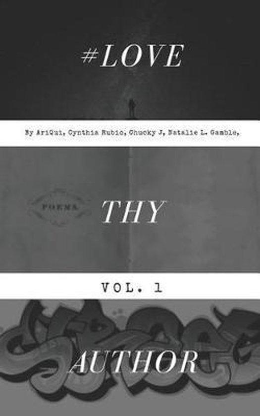 Love Thy Author Vol. 1