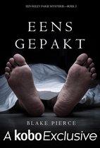 Eens Gepakt (Een Riley Paige Mysterie--Boek #2)