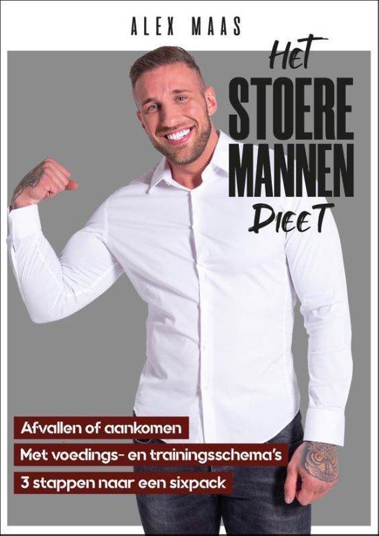 Het stoere mannen dieet - Alex Maas |