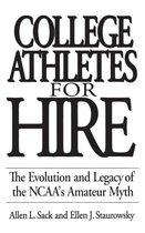 Boek cover College Athletes for Hire van Allen L. Sack