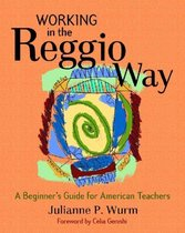 Working in the Reggio Way