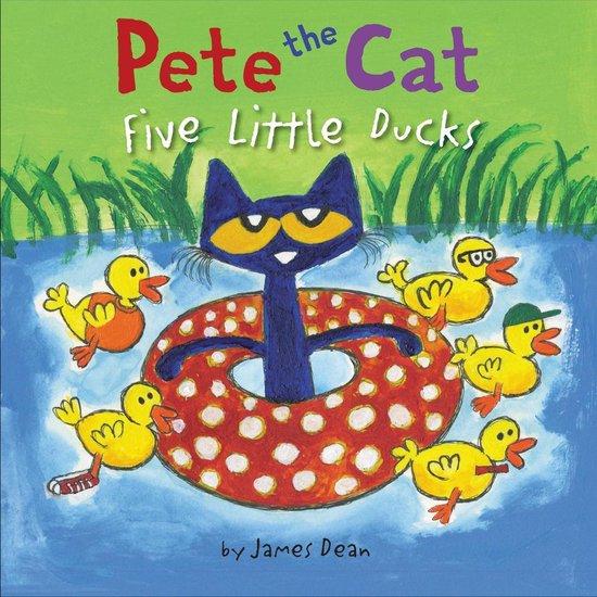Boek cover Pete the Cat: Five Little Ducks van James Dean (Onbekend)