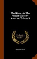 The History of the United States of America, Volume 3