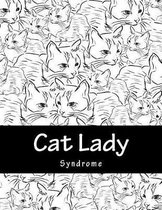 Cat Lady Syndrome