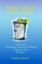 The Elf in the Dustbin