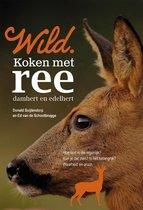 Wild kookboeken - Wild. Koken met ree, damhert en edelhert