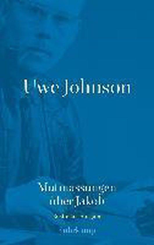 Boek cover Uwe Johnson - Mutmassungen über Jakob van Uwe Johnson (Hardcover)
