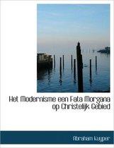 Het Modernisme Een Fata Morgana Op Christelijk Gebied