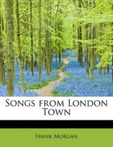 Songs from London Town