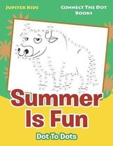 Summer Is Fun Dot to Dots