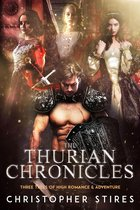 The Thurian Chronicles: Three Tales of High Romance and Adventure