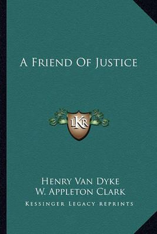 A Friend of Justice