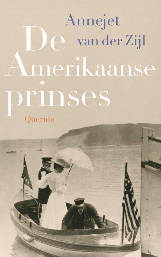 Annejet van der Zijl | De Amerikaanse prinses