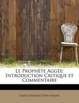 Le Prophete Aggee